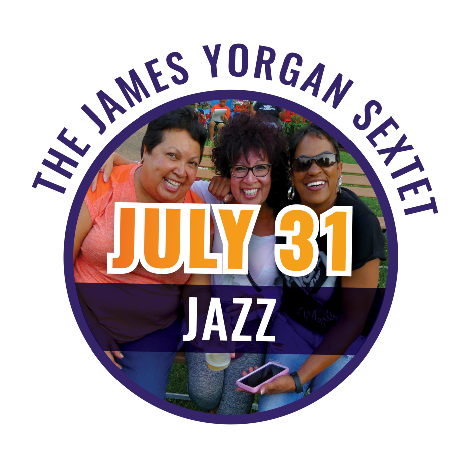 Lincoln Park Live! | The James Yorgan Sextet – July 31, 2019